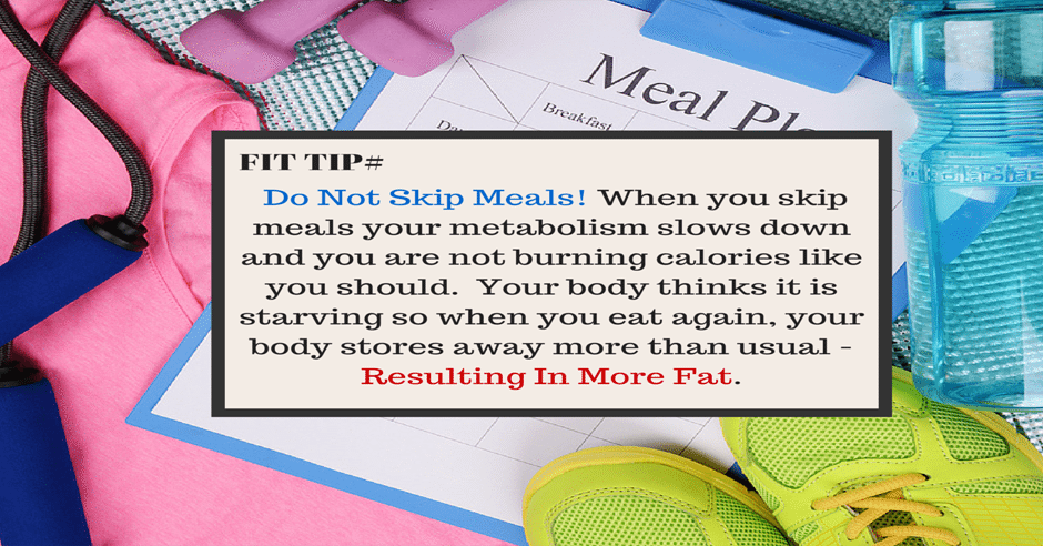 Fit Tip - Do Not Skip Meals Valdosta GA